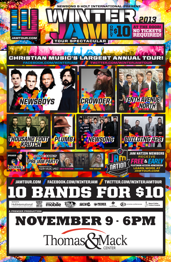 Winter Jam 2013 featuring Newsboys, Crowder, Tenth Avenue North, Thousand Foot Krutch, Plumb, Newsong, Building 429 and speaker Nick Hall.